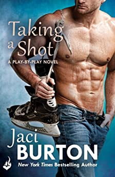 Taking A Shot: Play-By-Play Book 3 by [Burton, Jaci]