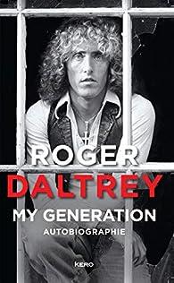 My generation par Roger Daltrey
