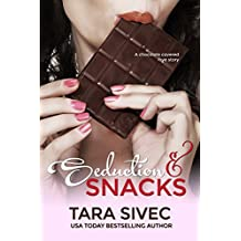 Seduction and Snacks (Chocolate Lovers #1) (English Edition)