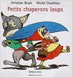 Petits chaperons loups