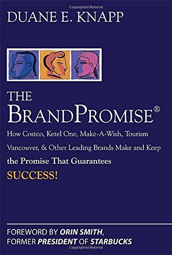 the-brand-promise-how-ketel-one-costco-make-a-wish-tourism-vancouver-and-other-leading-brands-make-a