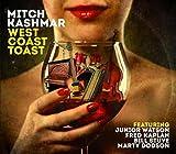 Songtexte von Mitch Kashmar - West Coast Toast