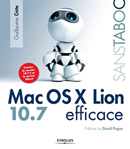 Mac OS X Lion efficace (French Edition) by [Gète, Guillaume]