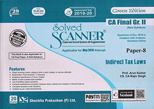 Solved Scanner CA Final Group-II (New Syllabus) Paper-8 Indirect Tax Laws (Assessment Year 2019-20)