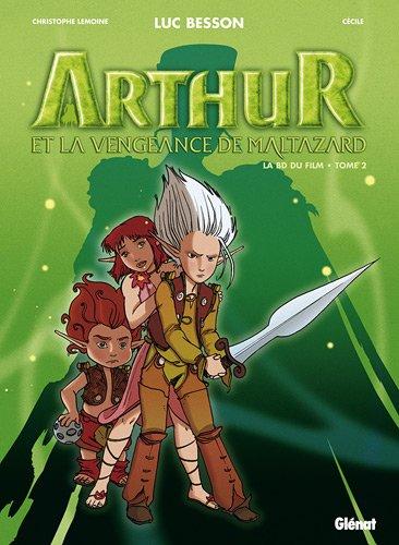 Arthur et les Minimoys, Tome 2 : Arthur et la vengeance de Maltazard