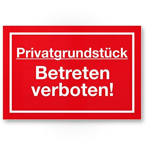 Privatgrundstück Betreten verboten Schild (rot, 30 x 20cm), Hinweisschild für Grundstück, Verbotsschild - Betreten verboten, Warnhinweis widerrechtlich betreten, Abschreckung, Prävention