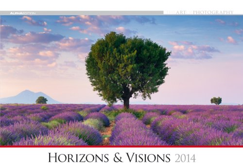 The Art of Photography: Horizons & Visions Bildkalender 2014