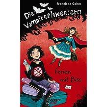 Die Vampirschwestern 5 - Ferien mit Biss
