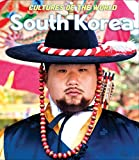 Front cover for the book South Korea (Cultures of the World) by Jill Dubois