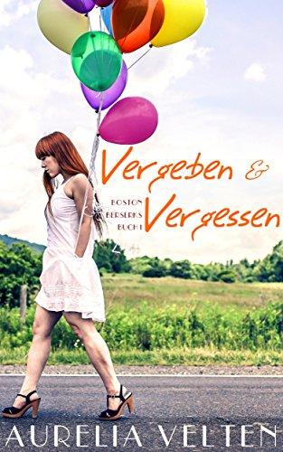 Buchseite und Rezensionen zu 'Vergeben & Vergessen (Boston Berserks 1)' von Aurelia Velten