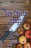 Image of Die Idylle trügt