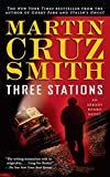 Image de Three Stations: An Arkady Renko Novel