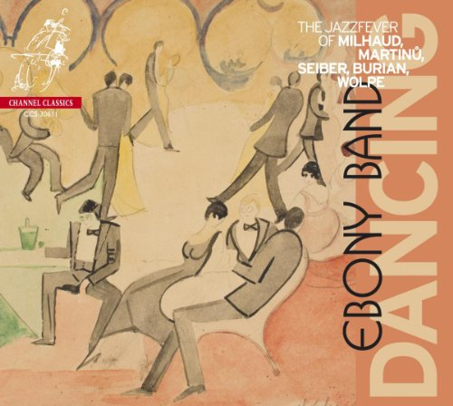 dancing-the-jazz-fever-of-milhaud-martinu-seiber-burian-wolpe