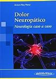 Dolor Neuropático: Neurología Caso a Caso