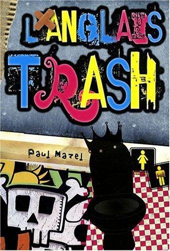 L'anglais trash par Paul Mazel