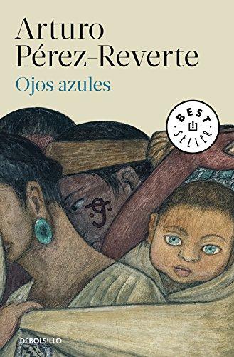 Ojos azules por Arturo Pérez-Reverte