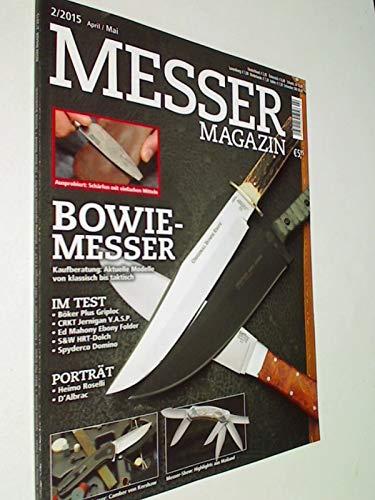 Messer Magazin Nr. 2 / 2015 Bowie-Messer ; Test: Böker Plus Griplok, CRKT Jernigan V.A.S.P., Ed Mahony Ebony Folder, S&W HRT-Dolch, Spyderco Domino. Zeitschrift 4195012305505