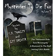 Mysteries to Die For (A Collection of Short Stories Book 1)