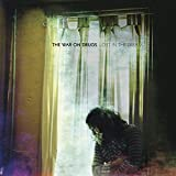 Songtexte von The War on Drugs - Lost in the Dream