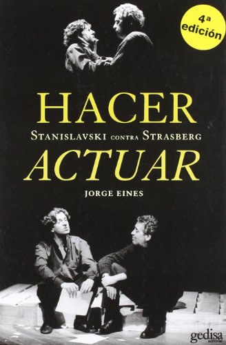 Hacer Actuar (Arte Y Accion) por Jorge Eines
