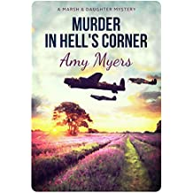 Murder in Hell's Corner (Marsh and Daughter Book 3)
