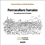 Permaculture humaine - Des cl�s pour...
