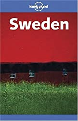 Lonely Planet Sweden: Midnight Sun to Midwinter Fun by Carolyn Bain (2003-04-02)
