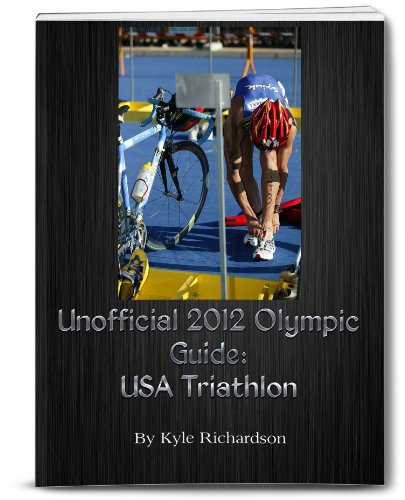 Unofficial 2012 Olympic Guides: USA Triathlon (English Edition)