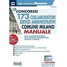 Concorso 173 Collaboratori Servizi Amministrativi Comune Milano - Manuale