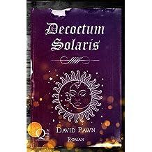 Decoctum Solaris (Zaubertränke 7) (German Edition)