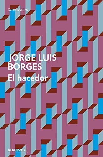 El Hacedor por Jorge Luis Borges