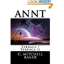 ANNT: Terraca I & II: Adaptable Neo-Nature Technology