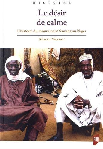 Le désir de calme: L'histoire du mouvement Sawaba au Niger