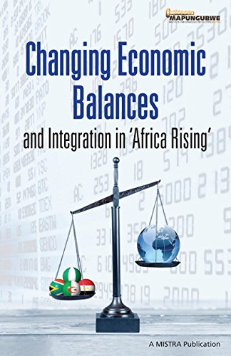 Changing Economic Balances and Integration in 'Africa Rising' (English Edition)