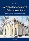 Belvedere und andere schöne Aussichten: Unterwegs zu Guts- und Herrenhäusern in Mecklenburg