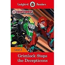 Transformers: Grimlock Stops the Decepticons – Ladybird Readers Level 2