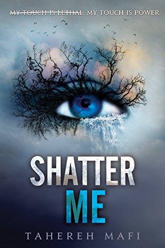 Buchseite und Rezensionen zu 'Shatter Me (English Edition)' von Tahereh Mafi