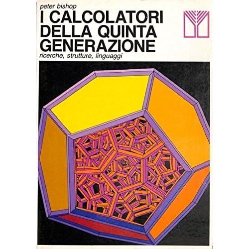 I Calcolatori Della Quinta Generazione