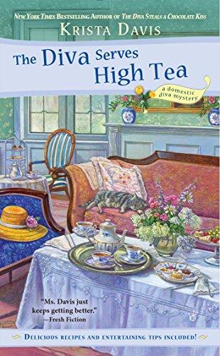 The Diva Serves High Tea (A Domestic Diva Mystery Book 10)