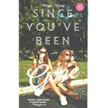 [(Since You've Been Gone)] [By (author) Morgan Matson] published on (May, 2015)