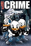 'Lustiges Taschenbuch Crime 06' von 'Disney'