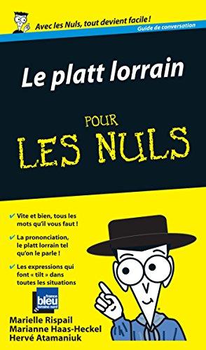 Le Platt lorrain Guide de conversation Pour les Nuls par Hervé Atamanuik
