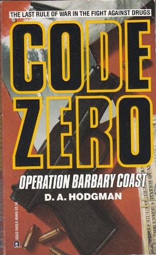 Code Zero, #03: Operation Barbary Coast (Code Zero Book 3)