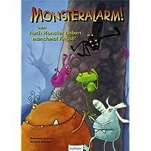 Monsteralarm! oder auch Monster haben manchmal Angst