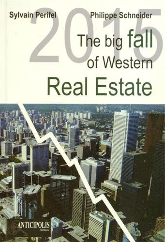 2015 The Big Fall of Western Real Estate