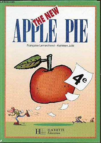 Anglais 4e The New Apple Pie