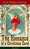 Image de The Romance of a Christmas Card (Illustrated) (English Edition)