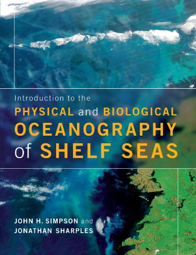Introduction to the Physical and Biological Oceanography of Shelf Seas Paperback