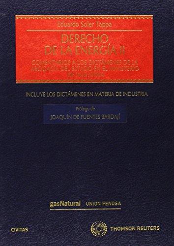 Derecho de la energía II - Comentarios a los dictámenes de la Abogacía del Estado en el Ministerio de Industria. (Estudios y Comentarios de Legislación)