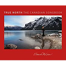True North: The Canadian Songbook (English Edition)
